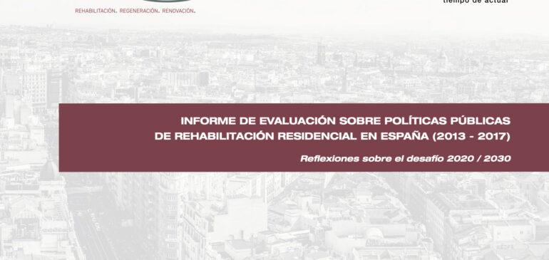 28/11/2019 Se presenta en Zaragoza el primer informe del Observatorio Ciudad 3R sobre evaluación de políticas publicas de fomento de la rehabilitación residencial en España (2013-2017)